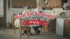 King - Ana Bana Kar Yolla Reklamı