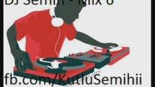 Dj Semih Disko Mix 6 - Bir Kutlu Klasiği