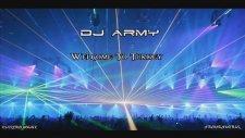 Dj Army - Welcome To Turkey