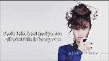 Demi Lovato - Heart Attack Türkçe Çeviri