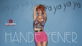 Hande Yener - Ya Ya Ya