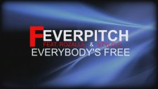 Feverpitch Feat. Rozalla & Stylo G - Everybody's Free Radio Edit