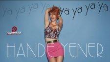 Hande Yener - Ya Ya Ya Ya - (2013)