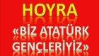 Müzik Dersi : Hoyra Biz Atatürk Gençleriyiz Notası Şarkı Sözleri