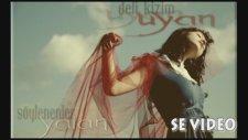 Se & Dk Feat. Seda - Deli Kızım Uyan