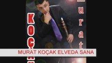 Murat Koçak - Elveda Sana