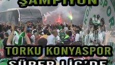 İşte Şampiyonluk Klibi Torku Konyaspor
