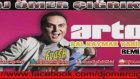 Arto - Bal Kaymak Yarim Remix