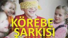 DERS Körebe Blok FLüt Şarkısı Notası Şarkı Sözü KOREBE SARKISI COCUK OKUL SARKI