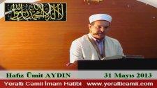 Hafız Ümit Aydın - Yeraltı Camii İmam Hatibi ( Cuma Vaazı )