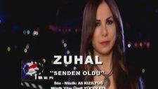 Zuhal - Senden Oldu