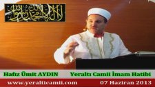 Yeraltı Camii İmam Hatibi Hafız Ümit Aydın - Cuma Vaaz'ı