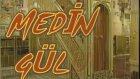 Abdurahman Önül - Medine Gülü