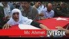 Mc Ahmet - Şehitler Ölmez Ağlama Anam