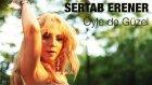Sertab Erener - Öyle De Güzel