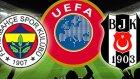 UEFA  Fenerbahçe'ye 2+1 Beşiktaş'a 1 Yıl Men Cezası Verdi
