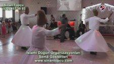 Bursa Semazen Grubu İslami Düğün Organizasyonları
