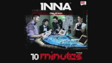 INNA - 10 minutes (Radio Edit by Play and Win )