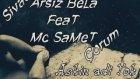 Arsız Bela - Aşkın Adı Yok 2013