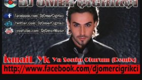 Dj Omer Cigrikci - İsmail Yk - Ya Senin Olurum