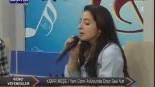 Kibar Meşe - Yeni Cami Avlusunda Ezan Sesi Var (Barış Tv)