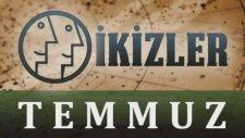 İKİZLER Burcu - TEMMUZ  2013 Aylık burç yorumu - www.bilincOkulu.com