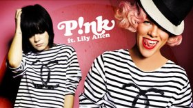 Pink Feat. Lily Allen - True Love