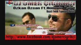 Dj Omer Cigrikci - Özkan Özcan