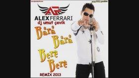 Dj Umut Çevik - Alex Ferrari - Bara Bara