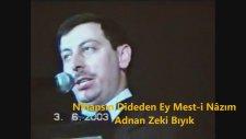 Müzisyen Müftüden Nihansın Dideden Ey Mest-İ Nazım