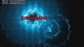 Dj Army - Bumerang