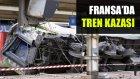 Fransa'da Tren Kazası: 7 Ölü