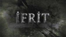 İfrit - Korku Filmi Fragmanı
