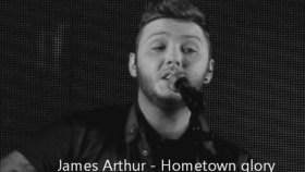 James Arthur - Hometown Glory