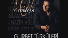 Mustafa Yıldızdoğan - Gurbet Elde Bir Hal Geldi Başıma