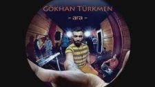 Gökhan Türkmen - Senden Yana