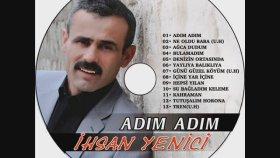 İhsan Yenici - Adım Adım (Türkü)