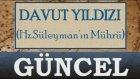 DAVUT YILDIZI -Hz.Süleyman'ın Mührü- Astrolog Oğuzhan Ceyhan- Astrolog Demet Baltacı