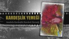 Anadolu Kardeşlik Hareketi İlk Etkinlik Kardeşlik Yemeği - Estergon Kalesi (ankara
