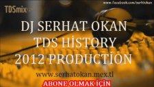 Dj Serhat Okan - Turkısh Remixed - Tdsmix History