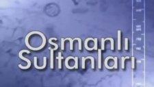 Ders: 1258-1326 Osman Bey (Ertuğrul Gazinin Oğlu)