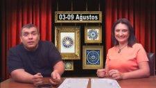 Haftanın Burç Yorumu (03-09 Ağustos 2013) Astrolog Oğuzhan Ceyhan, Astrolog Demet Baltacı