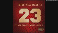 Mike Will Made It - 23 (Snippet) Ft. Miley Cyrus, Wiz Khalifa & Juicy J