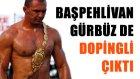 Türkiye'nin Başpehlivanı Ali Gürbüz dopingli çıktı