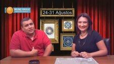 Haftanın Burç Yorumu (24 - 31 Ağustos 2013) Astrolog Oğuzhan Ceyhan, Astrolog Demet Baltacı