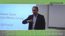 12 Temmuz 2012 - Etohum Girişim Fabrikası Yaz Kampı - Dilawar Syed