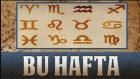 01 - 07 Eylül Haftası Genel Burç Astroloji Yorumu