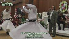Semazenli Dini Düğün - konya semazen gösterisi