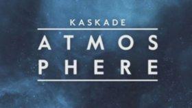 Kaskade - Atmosphere