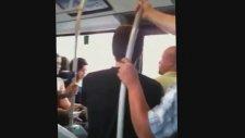 Metrobüste Yer Kavgası - Yanıma Erkek Oturtmam